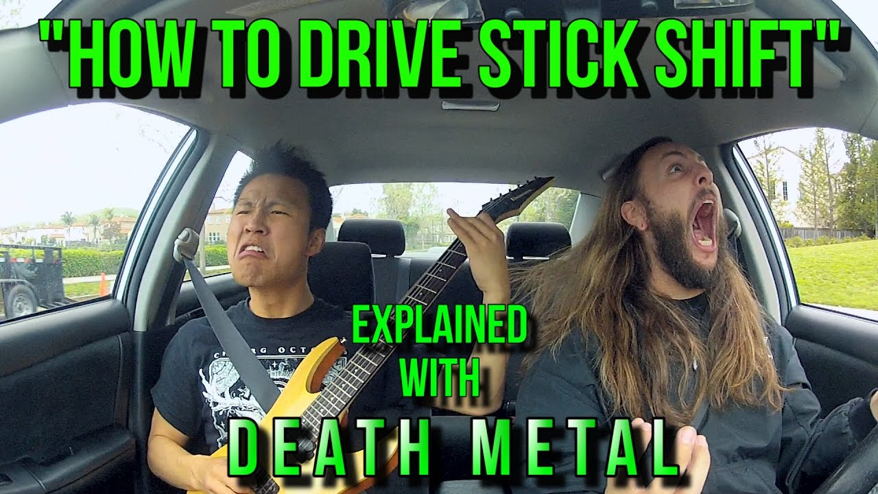 Death Metal Song Teaches You How To Drive A Stick